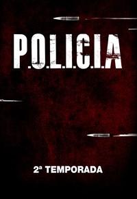 P.O.L.I.C.I.A - 3ª Temporada
