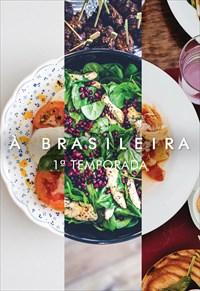 À Brasileira - 1ª Temporada