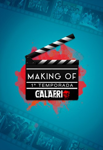 Making Of - 1ª Temporada