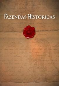 Fazendas Históricas - Fazendas Históricas