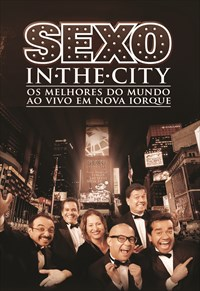 Sexo In The City - Ao vivo em Nova Iorque