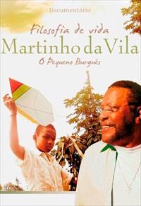 Filosofia de Vida - Martinho da Vila, O Pequeno Burguês