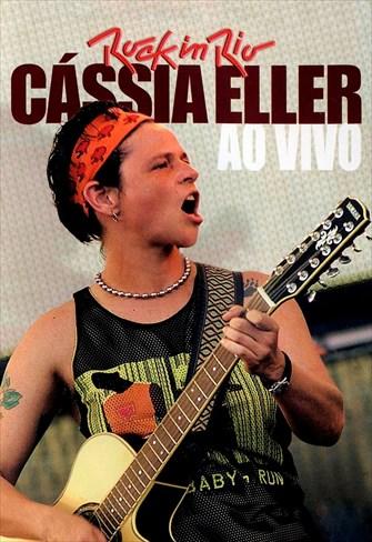 Cássia Eller - Rock in Rio - Ao Vivo