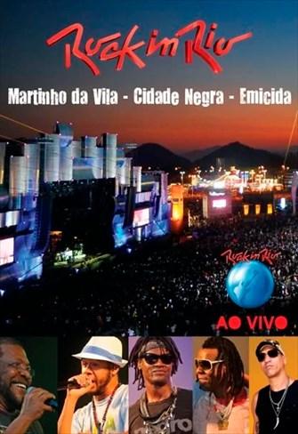 Martinho da Vila, Cidade Negra e Emicida - Rock In Rio Ao Vivo