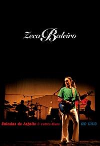 Zeca Baleiro - Baladas Do Asfalto E Outros Blues - Ao Vivo