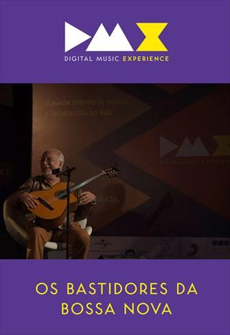 Dmx - Digital Music Experience - Os Bastidores da Bossa Nova
