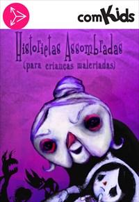 Historietas Assombradas - Para crianças Malcriadas