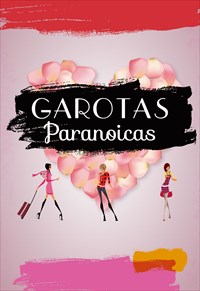 Garotas Paranoicas