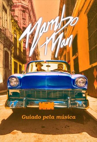 Mambo Man - Guiado Pela Música