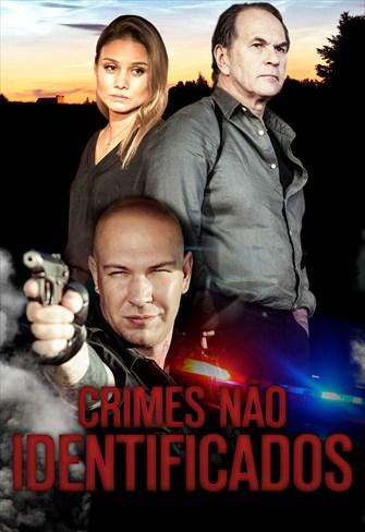 Crimes Não Identificados - Volume 1