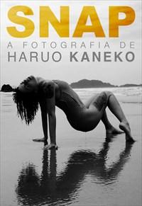 Snap - A fotografia de Haruo Kaneko