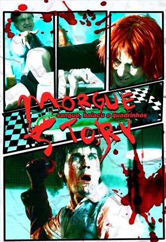 Morgue Story - Sangue, Baiacu & Quadrinhos