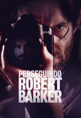 Perseguindo Robert Barker