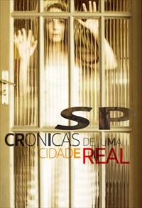 SP - Crônicas de uma Cidade Real