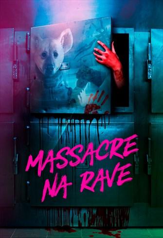 O Massacre na Rave