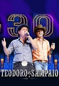 Teodoro e Sampaio - 30 Anos