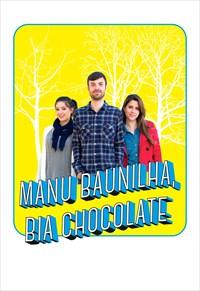 Manu Baunilha, Bia Chocolate