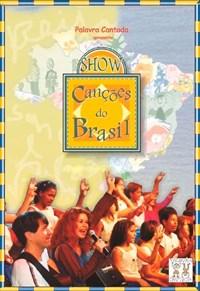 Palavra Cantada - Show Canções do Brasil