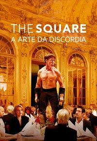 The Square - A Arte da Discórdia