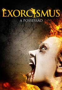 Exorcismus - A Possessão