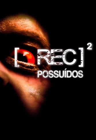 REC 2 - Possuídos