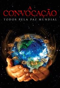 A Convocação - Todos Pela Paz Mundial