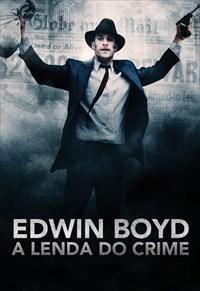 Edwin Boyd - A Lenda do Crime