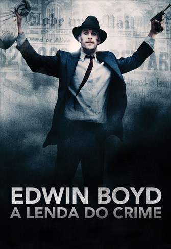 Edwin Boyd - A Lenda do Crime