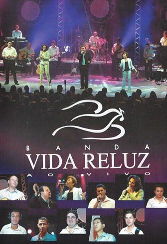 Banda Vida Reluz - Ao Vivo