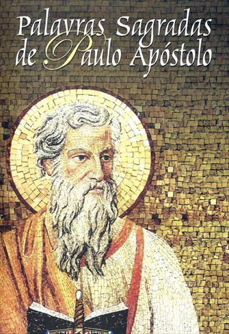 Palavras Sagradas de Paulo Apóstolo