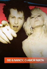 Sid & Nancy: o Amor Mata