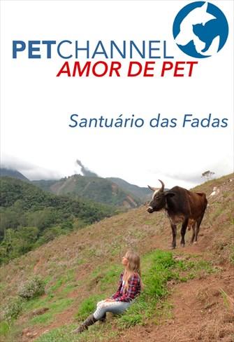 Amor de Pet - Santuário das Fadas