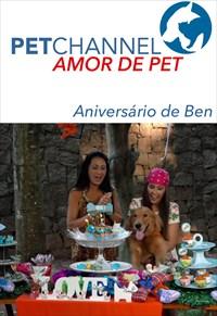 Amor de Pet - Aniversário do Ben