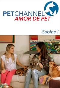 Amor de Pet - Sabine e Seus Adoráveis Bichinhos Adotados 1