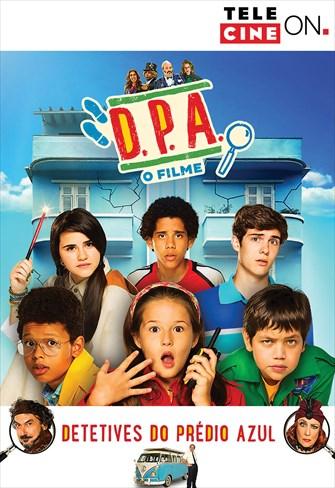 D.P.A - Detetives Do Prédio Azul - O Filme