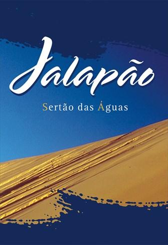 Jalapão - Sertão das Águas