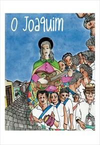 O Joaquim