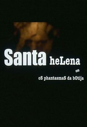 Santa Helena e os Phantasmas da Botija
