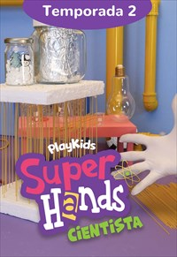 SuperHands Cientista - 2ª Temporada