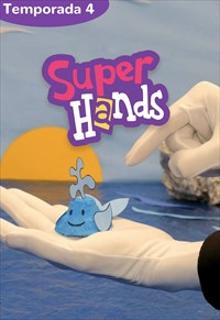 SuperHands - 4ª Temporada