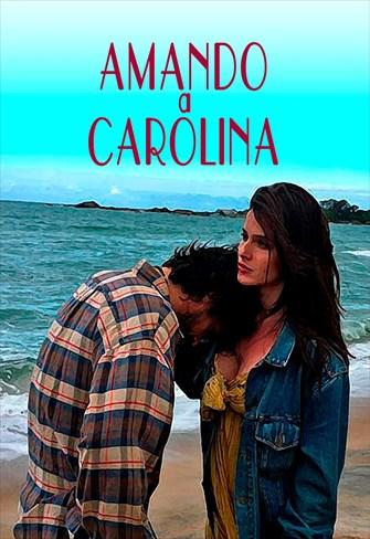 Amando a Carolina