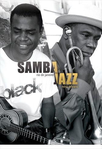 Samba & Jazz - Rio de Janeiro - New Orleans