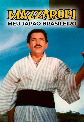 Mazzaropi - Meu Japão Brasileiro
