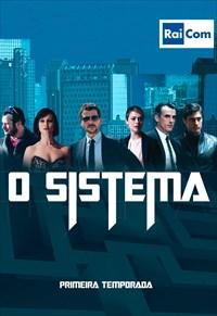O Sistema - 1ª Temporada
