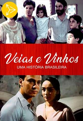 Veias e Vinhos - Uma História Brasileira