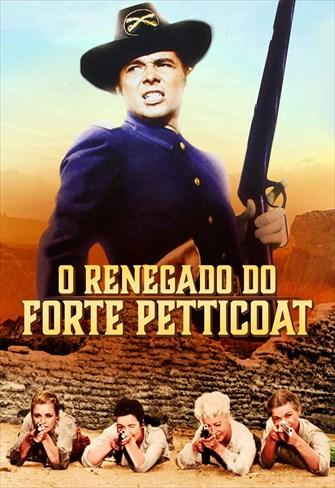 O Renegado do Forte Petticoat