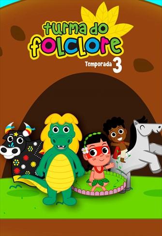 Turma do Folclore - 3ª Temporada