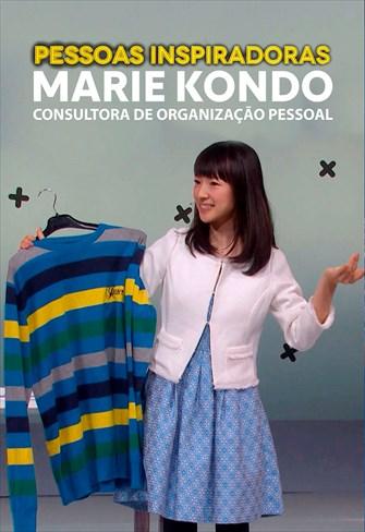 Pessoas Inspiradoras - Marie Kondo - Consultora de Organização Pessoal