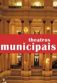 Arquiteturas - Theatros Municipais