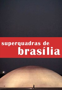 Arquiteturas - Superquadras de Brasília